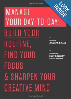 Manage Your Day-to-Day by Jocelyn Glei